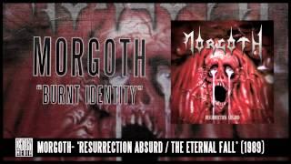 MORGOTH - Burnt Identity (ALBUM TRACK)