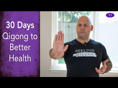 Day #11 - Liver Cleansing Exercise - 30 Days of Qigong to Better Health