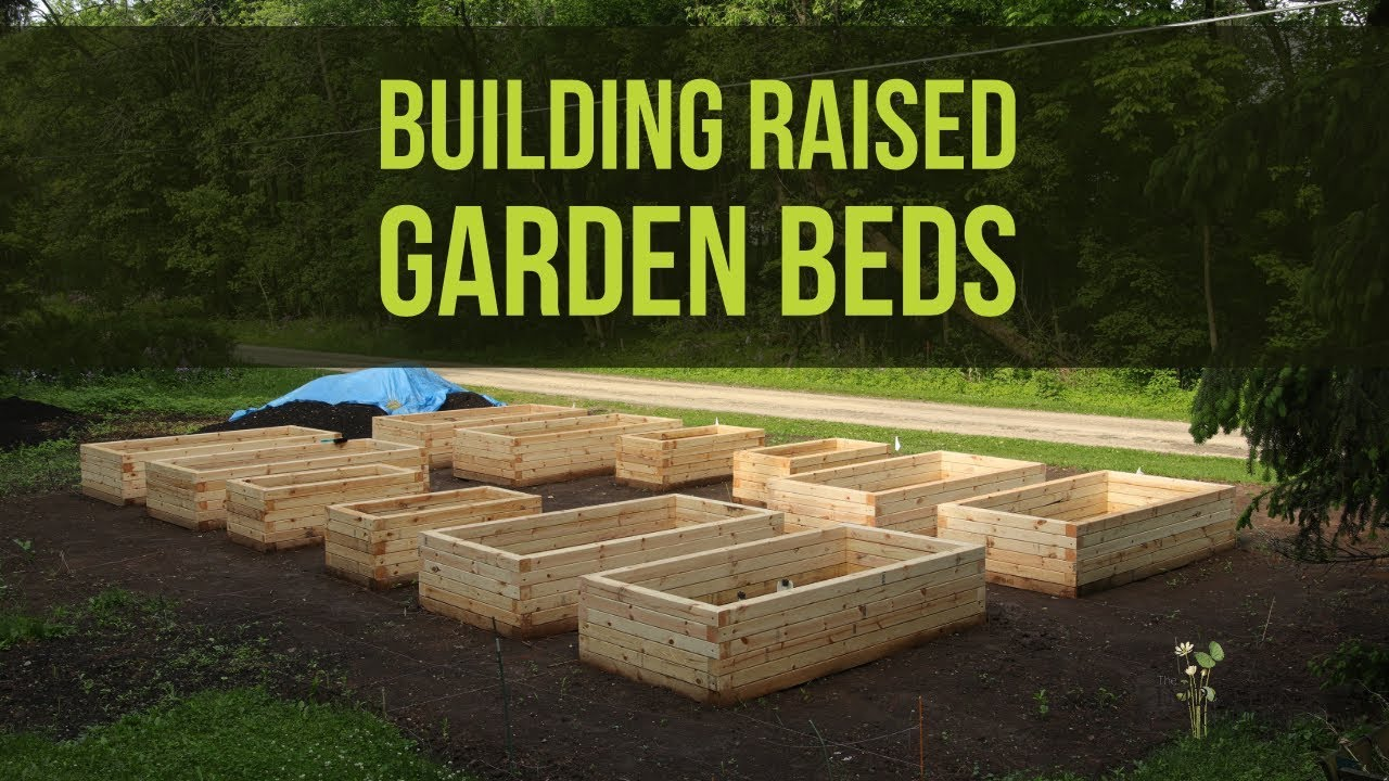 How To Build Raised Garden Beds Youtube