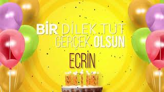 Doğum Günü Şarkıları - İyi ki Doğdun Ecrin (Full Versiyon)