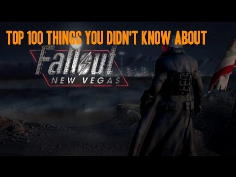 Top 100 Things You Didn't Know About Fallout: New Vegas