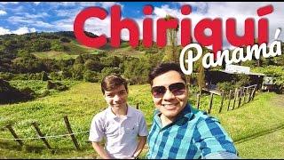 QUÉ HACER Y VER EN CHIRIQUÍ ︱ Panamá 🇵🇦 ︱ Parte 2 de 4 ︱ De Viaje con Armando