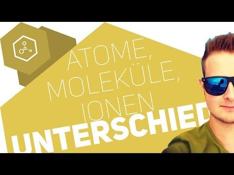 Atome, Moleküle und Ionen - Was ist der Unterschied?!