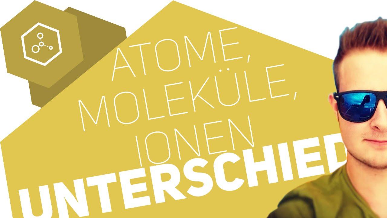 atome molek le und ionen was ist der unterschied. Black Bedroom Furniture Sets. Home Design Ideas