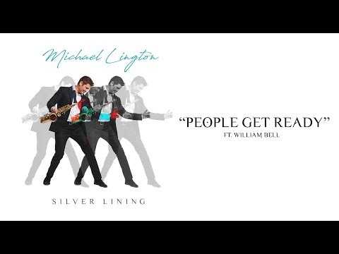 Michael Lington - People Get Ready Ft. William Bell (Official Video)