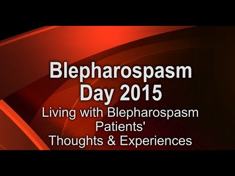 Blepharospasm Day 2015 - Thoughts & Experiences