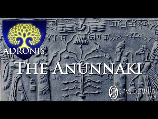 Adronis - The Anunnaki