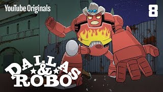 Ep 8 - Dallas & Robo