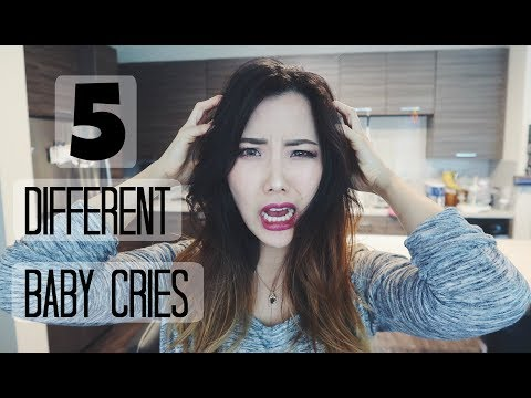 5 Universal Baby Cries | Why is Your Baby Crying?