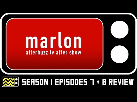 Download Marlon Season 1 Episodes 7 & 8 Review & AfterShow | AfterBuzz TV