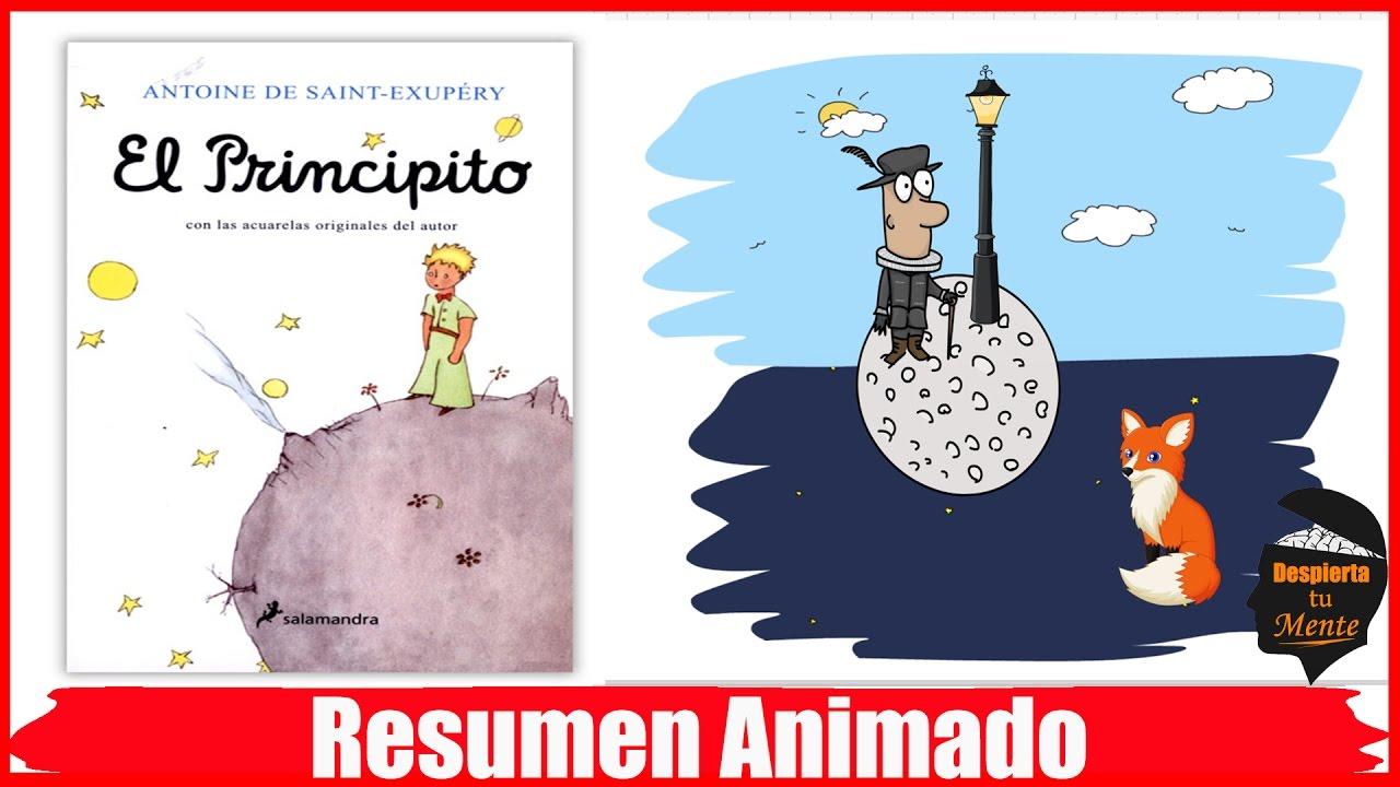 EL PRINCIPITO POR ANTOINE DE SAINT-EXUPERY RESUMEN ANIMADO - YouTube