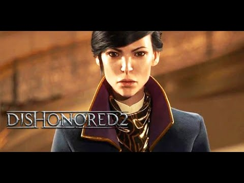 Trailer Oficial Dishonored 2 - E3 2016