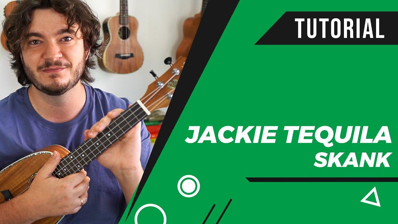 Como Tocar JACKIE TEQUILA (Skank) no Ukulele | Aula de Ukulele