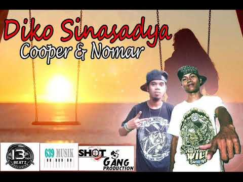 Cooper & Nomar - Diko Sinasadya (639Muzik) [ShotGangProduction]