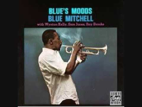 Blue Mitchel - I'll close my eyes