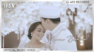 Ifan Seventeen - Menua Berdua (Official Music Video)