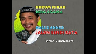 """NIKAH BEDA AGAMA?"" MP3 Ust. MZ (Muhammad Zen) di  Masjid An-Nur Bendi Tanah Kusir 01 Mei 2015"