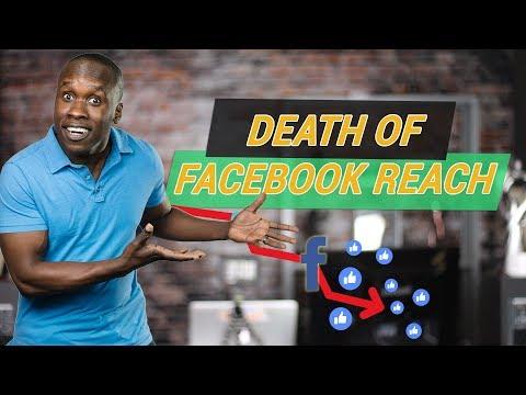 The Death of Facebook Organic Reach - Not Good News