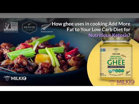 Ghee uses in cooking for low carb weight loss