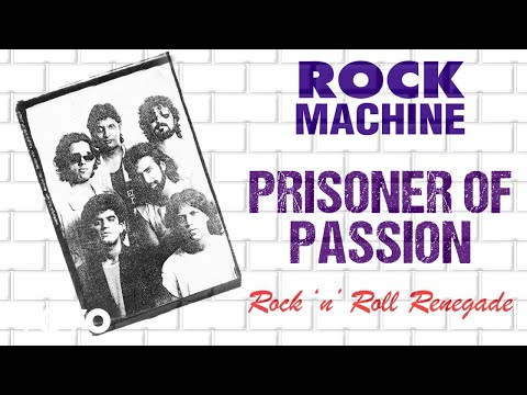 Prisoner Of Passion - Rock Machine | Rock 'n' Roll Renegade | Official Audio Song