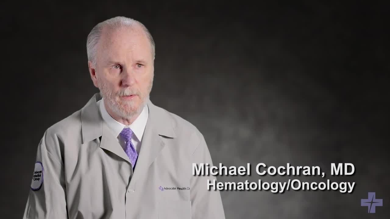 Advocate - Michael K Cochran, M D  - Hematology/Oncology