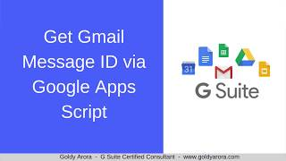 Get Gmail Message Id via Google Apps Script