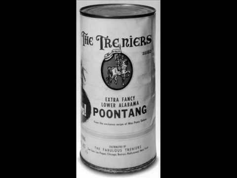 Poontang   The Treniers