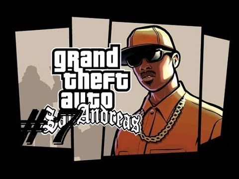 GTA San Andreas Episodul 7 Armata Dupa Noi