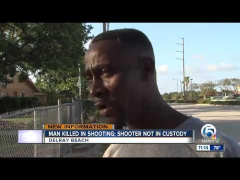 Man killed in Delray Beach shooting, shooter not in custody