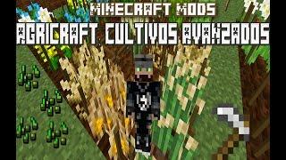 Minecraft Mod's - AgriCraft Tutorial en español