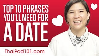 Learn the Top Top 10 Phrases You'll Need for a Date in Thai
