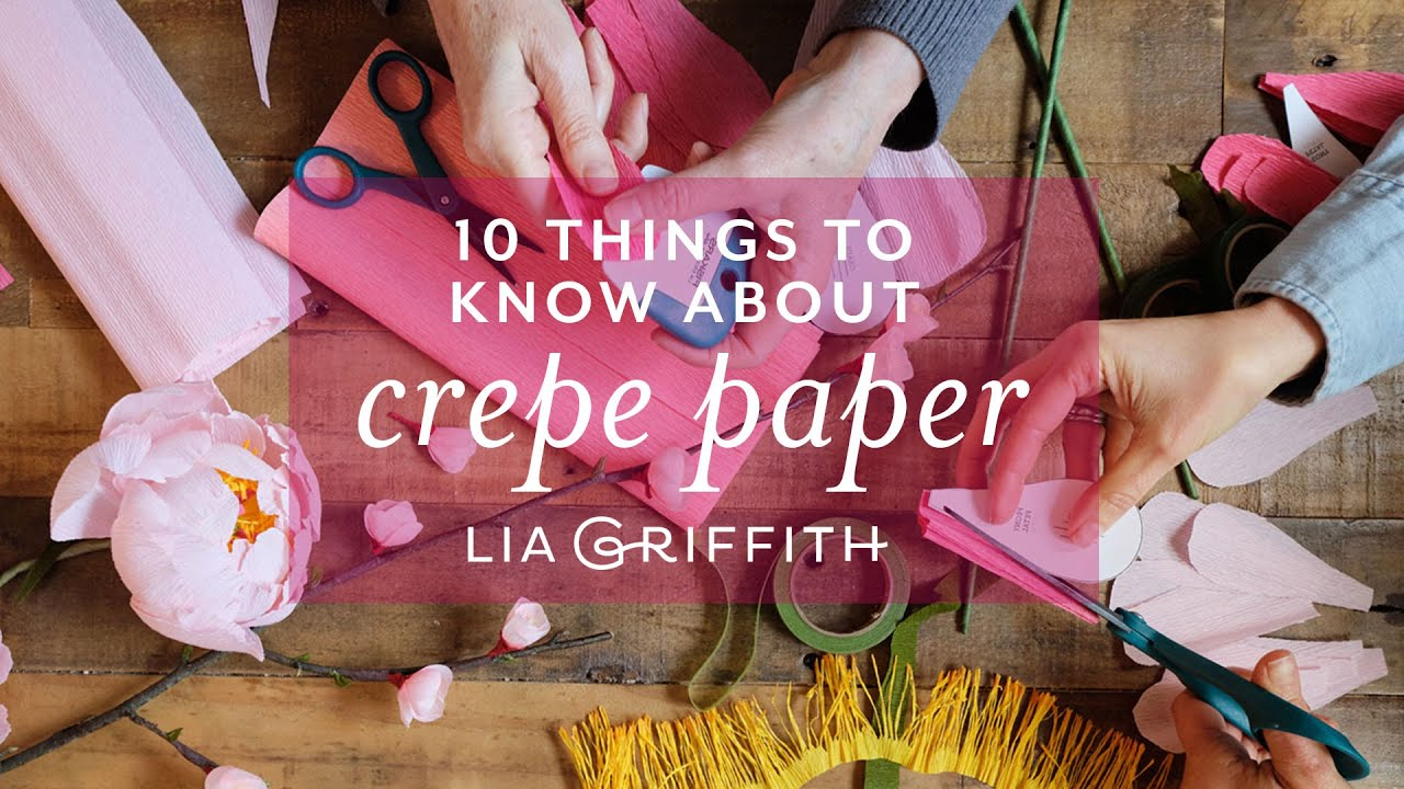 Video: 10 Things You'll Want to Know About Crepe Paper