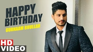 Gurnam Bhullar | Birthday Special | Latest Punjabi Songs 2019 | Speed Records