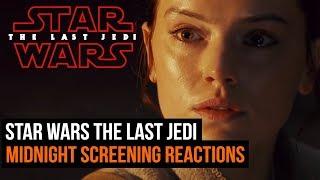 Star Wars The Last Jedi - Midnight screening reactions (Spoiler free)