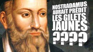 NOSTRADAMUS AURAIT PRÉDIT LES GILETS JAUNES ???? (Reportage)