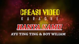 Video HANYA KAMU - KARAOKE - Ayu Ting Ting & Boy Wiliam Terbaru 2018 download MP3, 3GP, MP4, WEBM, AVI, FLV Agustus 2018
