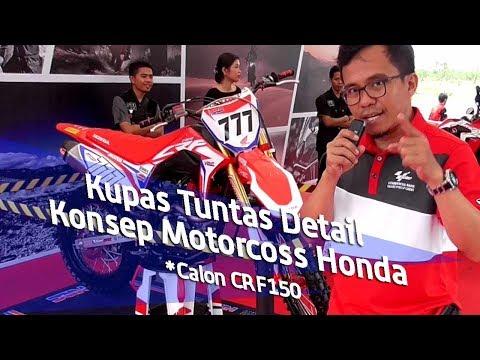 Kupas Konsep Motorcross Honda ( Calon CRF150 )