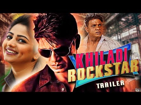 Khiladi Rockstar 2018 new Hindi Dubbed Movie Trailer with Release Date