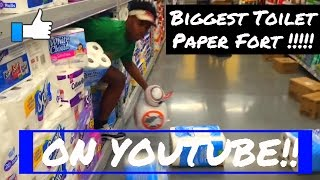 BIGGEST TOILET PAPER FORT ON YOUTUBE !! IN WALMART MUST WATCH........... watch our 24 hour video