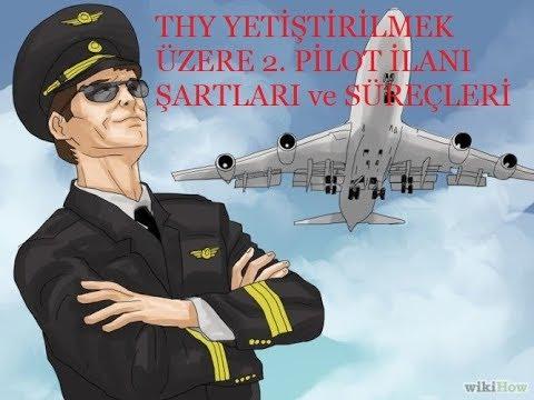 THY Yetiştirilmek Üzere 2  Pilot Alımı...