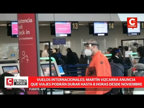 Coronavirus Perú:  Gobierno habilitará vuelos internacionales a 9 nuevos países