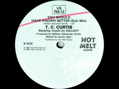 T.C. Curtis - You Should Have Known Better (Dub Mix)
