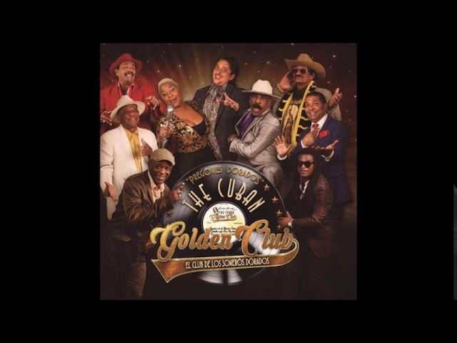 The Cuban Golden Club - Dejala que baile (NEW! 2018)