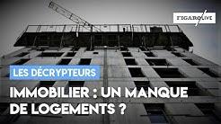 Immobilier : manque-t-on de logements en France ?