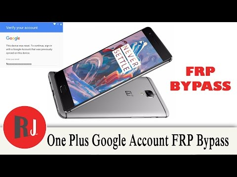 One Plus 3 FRP Bypass Method Google Account lock