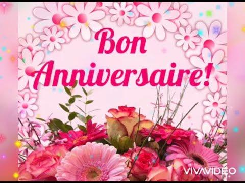 Bon Anniversaire Joyeux Anniversaire 2020 Happy Birthday Wishes In French Youtube