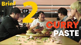 EP.2 Curry Paste l Brief: Farm to Table