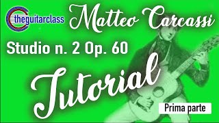 The best of!  matteo carcassi - study n. 2 op. 60 - tutorial (part 1) mp3
