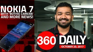 Nokia 7 Launched, Pixel 2 Performs Poorly in Stress Test, and More (Oct 20, 2017)