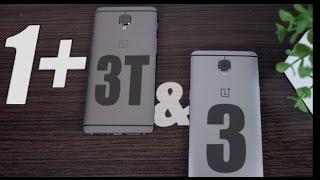 OnePlus 3T или OnePlus 3 - в чем разница и что купить?